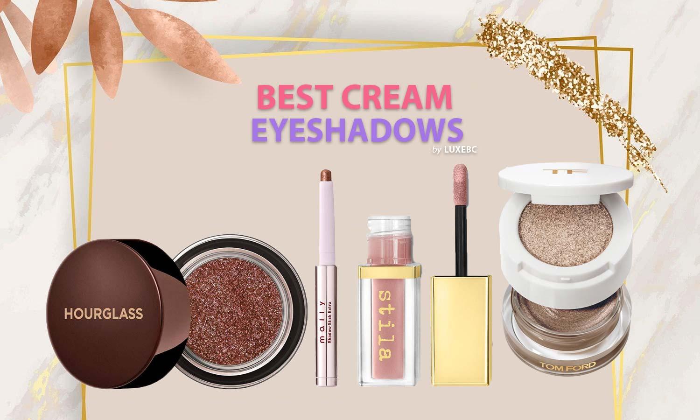 best cream eyeshadows