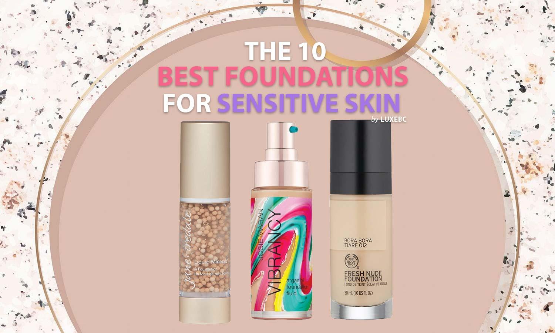 best foundations for sensitive skin