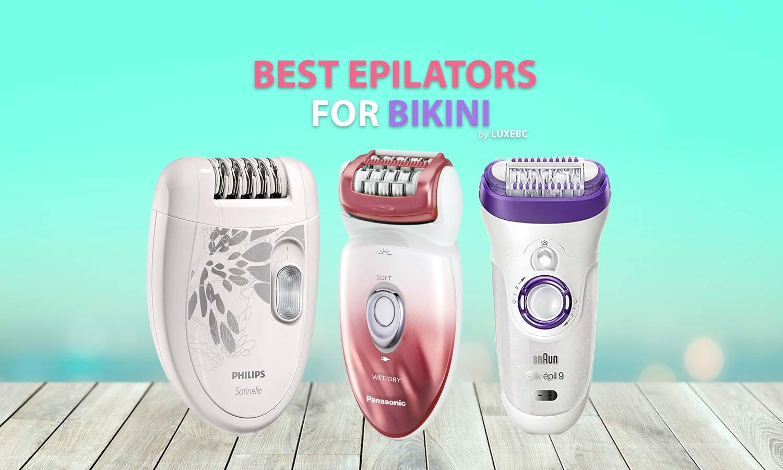 best epilators for bikini