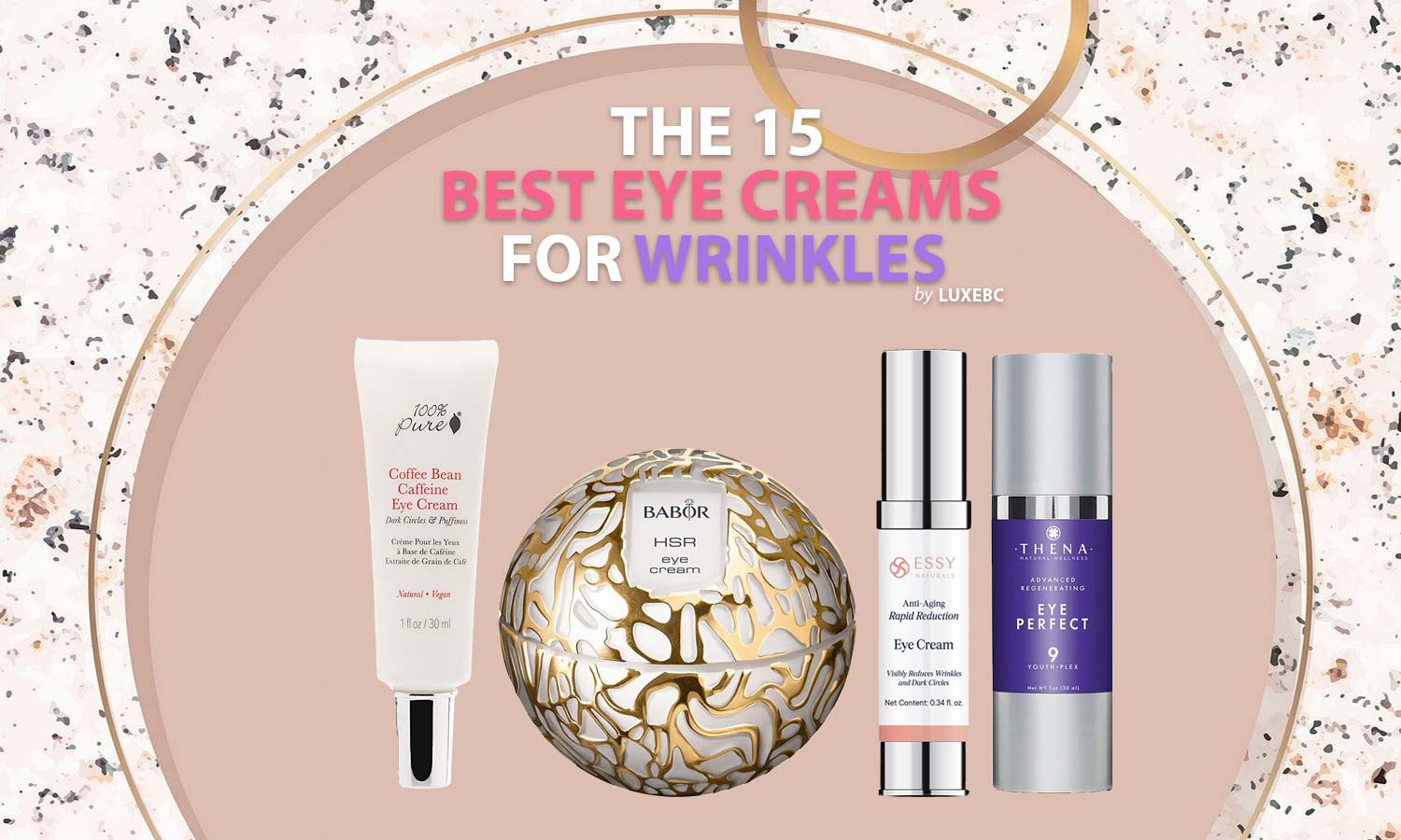 best eye creams for wrinkles
