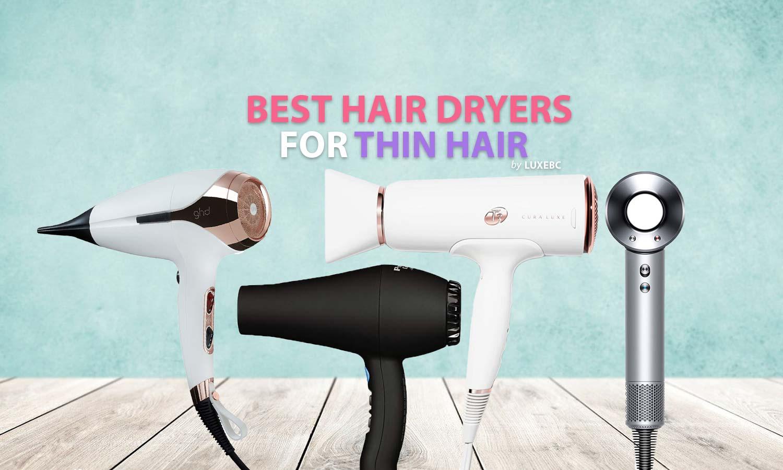 best hair dryers for thin hair