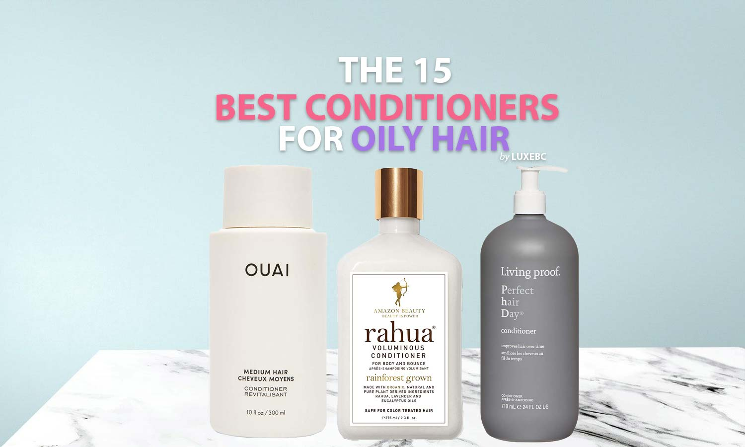 Best conditioners for oily hair