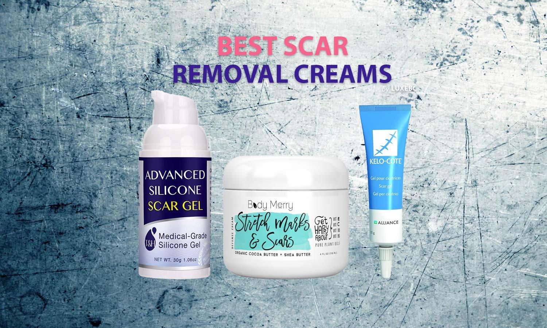 Best scar removal creams