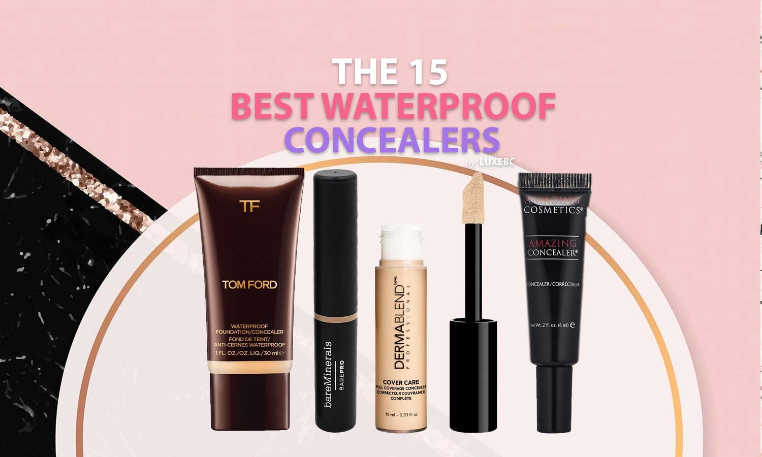 Best waterproof concealers