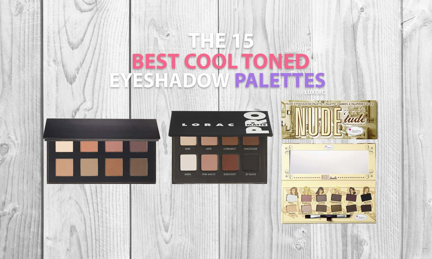 Cool toned eyeshadow palettes