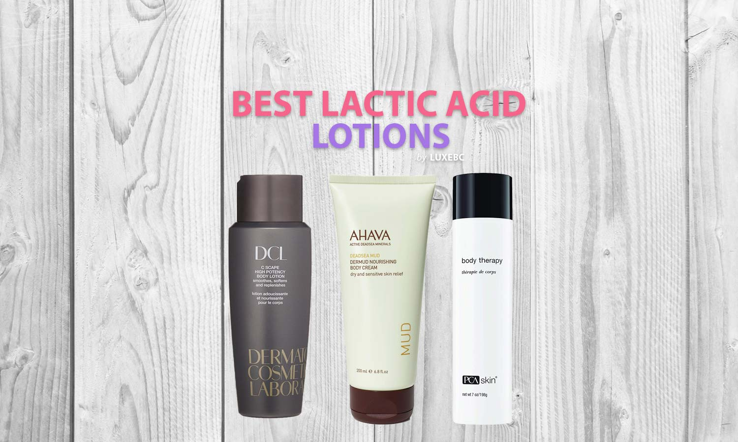 Best lactic acid lotions